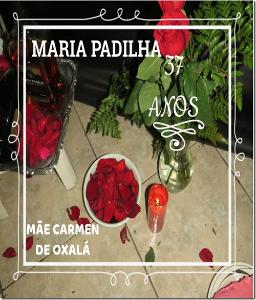 37 ANOS MARIA pADILHA